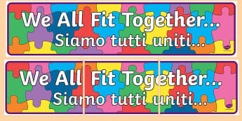 We All Fit Together Display Banner English/Italian - We All Fit Together Display Banner - transition, jigsaw, header, abnner, trasition, bump up day, tra