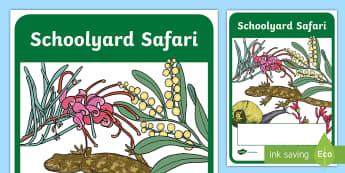 Schoolyard Safari Year 1 Biological Sciences Book Cover - Australian Curriculum, Biological science, schoolyard safari, year 1, grade 1, book cover, title pag