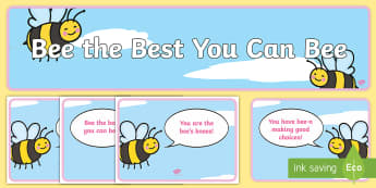 Bee the Best You Can Bee Behaviour Display - bees, insects, behaviour, motivational, banner, heading, buzzing, best, ks1