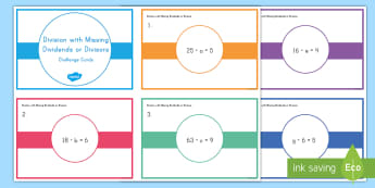 Division with Missing Dividends or Divisors Challenge Cards - division, algebra, missing numbers, uknowns, dividends, divisors