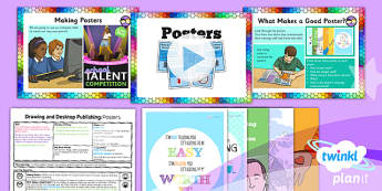 PlanIt - Computing Year 3 - Drawing and Desktop Publishing Lesson 4: Posters Lesson Pack - Posters, Desktop Publishing, Drawing