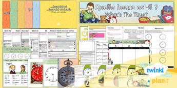 PlanIt - Year 4 French - What's the Time? Unit Pack - french, languages, grammar, time,French