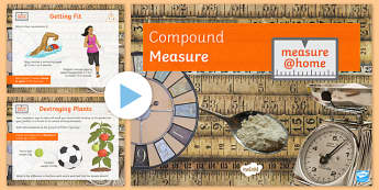 Measure at Home Compound Measures GCSE Grades 4 to 5 PowerPoint - measure at home, compound measures, gcse, grade