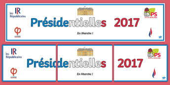 Presidential Elections Banner French  - KS3, French, Presidential, Elections, banner, présidentielles, display, classroom,French