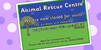 Animal Rescue Center Role Play Closed Sign - animals, prop, signs