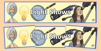 Light Shows Display Banner - australia, Australian Curriculum, Light Shows, science, year 5, banner, wall display, Australian Curriculum