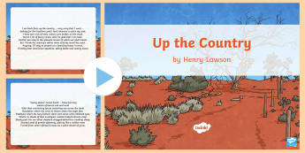 Henry Lawson 'Up the Country' Poem - Henry Lawson, Australian Poems, Australian Poets, Australian Poetry