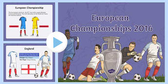 European Championships 2016 Information PowerPoint - Euro 2016, football, teams, groups, Championship, France, tournament