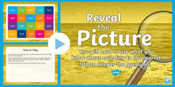 Rounding (Nearest 100) Reveal the Picture Plenary Activity - CfE Numeracy and Mathematics, ICT, interactive, revision, recap, number, number processes, round up,