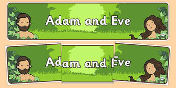 Adam and Eve Display Display Banner - Adam, Eve, Eden, serpent, fruit, earth, garden, creation, creation story, display, banner, sign, poster, paradise, sea creatures, birds, stars, moon, sun, tree, evil, knowledge, animals, sky, night, day