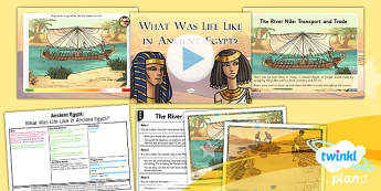 PlanIt - History UKS2 - Ancient Egypt Lesson 2: What Was Life Like in Ancient Egypt? Lesson Pack
