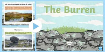 The Burren PowerPoint - ROI- The World Around Us- The Burren, geography, fourth class, fifth class, sixth class, 4th class,