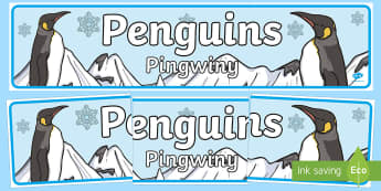 Penguins Display Banner English/Polish - The Antarctic, Polar Regions, south pole, explorers, snow, ice, cold, heading, header, sign, pingu,P