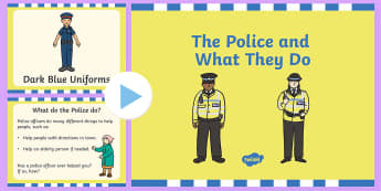 The Police and What They Do PowerPoint - powerpoint, power point, interactive, powerpoint presentation, the police, police powerpoint, what the police do powerpoint, police presentation, presentation, slide show, slides, discussion aid, discussion po