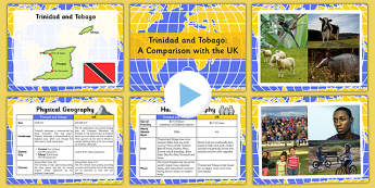 A Comparison Of Trinidad and Tobago with the UK Teaching PowerPoint - comparison