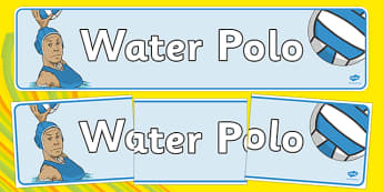 The Olympics Water Polo Display Banner - Water Polo, Olympics, Olympic Games, sports, Olympic, London, 2012, display, banner, poster, sign, activity, Olympic torch, events, flag, countries, medal, Olympic Rings, mascots, flame, compete