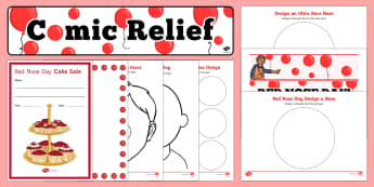 Comic Relief Red Nose Day Resource Pack - red nose day, comic relief, pack, fund raising, activities