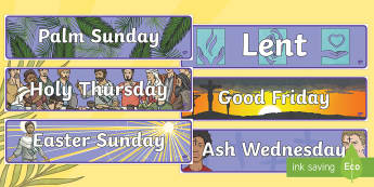 Lent Display Banners  - lent palm sunday, holy thursday, maundy thursday, good friday, palm sunday, easter sunday, ash wedne