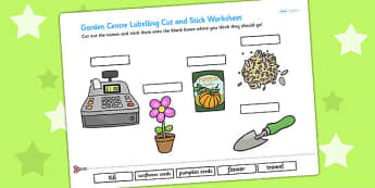 Garden Centre Scene Labelling Cut and Stick Worksheet - garden