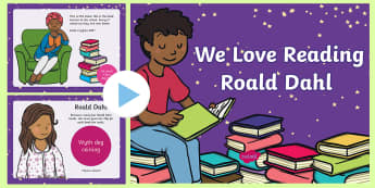 We Love Reading Roald Dahl Themed Incidental Welsh PowerPoint - Reasoning in the Classroom,Welsh