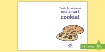 Thanks for Making Me One Smart Cookie! Gift Card Template - Teacher Appreciation Week, Teacher Appreciation, cookie, sweets, funny, card, gift, present, candy,