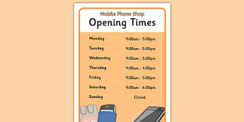Mobile Phone Shop Opening Times - mobile phone shop, role play, opening times
