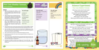 EYFS Weather Science Experiments Resource Pack - weather, forecast, rainbow, pine cone, cloud, rain, sun,