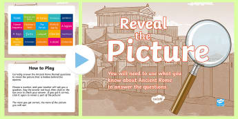 Ancient Rome Reveal the Picture Activity - ICT, interactive, computer, PPT, quiz, questions, past, answering questions, end of topic, romans, h