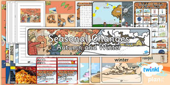 PlanIt - Science Year 1 - Seasonal Changes (Autumn and Winter) Unit Additional Resources - planit