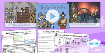 PlanIt - History KS1 - The Gunpowder Plot Lesson 3: The End of the Plot Lesson Pack