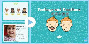 Feelings and Emotions PowerPoint English/Mandarin Chinese - Feelings Powerpoint - powerpoint, feelings, emotions, sad, scared, angry, happy, discussion starter