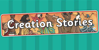 Creation Stories Display Banner - story, history, myths, legends