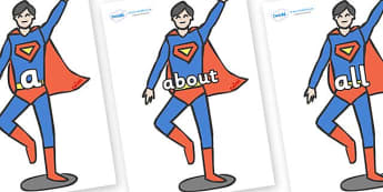 100 High Frequency Words on Superhero - High frequency words, hfw, DfES Letters and Sounds, Letters and Sounds, display words, suprhero