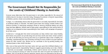 The Government Should Not Be Responsible for the Levels of Childhood Obesity in Australia Exposition Writing Sample - Literacy, The Government Should Not Be Responsible for the Levels of Childhood Obesity in Australia