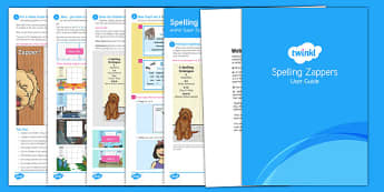 Zappers User Guide - spelling zapper, spell, spelling, zapper, dyslexic, dyslexia, learn, tricky words, personalise, words, year 3, user, guide