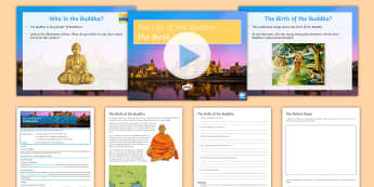 The Birth of the Buddha Lesson Pack - Buddhism, Siddhartha; Gautama; Buddha, RE, religion, religious studies, KS3,