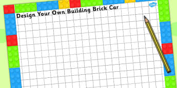 Design Your Own Building Brick Car Sheet - science sparks, DT