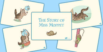 The Story of Miss Moppet Story Sequencing - beatrix potter, tale, traditional, fun, activity, animals, characters, retell, pictures, illustrated, share, ks1, key stage 1, early years, english, literacy, order,