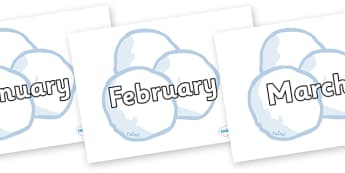 Months of the Year on Snowballs - Months of the Year, Months poster, Months display, display, poster, frieze, Months, month, January, February, March, April, May, June, July, August, September