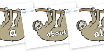 100 High Frequency Words on Sloths - High frequency words, hfw, DfES Letters and Sounds, Letters and Sounds, display words