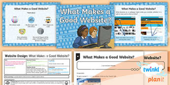 PlanIt - Computing Year 6 - Website Design Lesson 1: What Makes a Good Website? Lesson Pack - website, features, layout, font, colours, images