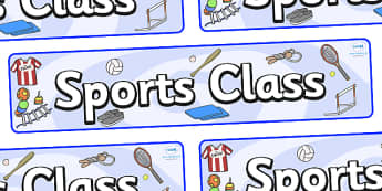 Sports Themed Classroom Display Banner - Themed banner, banner, display banner, Classroom labels, Area labels, Poster, Display, Areas