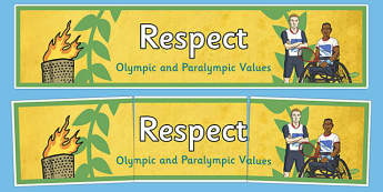 Respect Olympics and Paralympics Values Display Banner - olympics, rio, 2016, value, values, behaviour, aspiration, games, summer, display, banner, heading