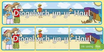 Baner Diogelwch yn yr Haul - diogelwch yn yr haul, diogel, diogelwch, haul, eli haul, haf, tywydd, poeth, gofal, ,Welsh