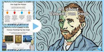 Van Gogh Information PowerPoint - KS1, KS2, Key stage one, key stage two, ks1, ks2, year one, year two, year 1, year 2, y1, y2, primar