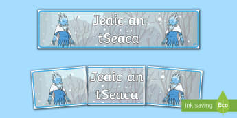 Jack Frost Display Banner - Jack Frost translated resources Gaeilge ROI, jeaic an tseaca,Irish