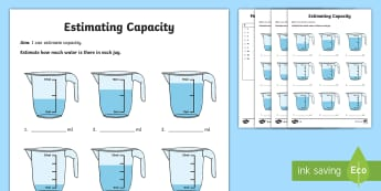 Year 2 Estimate Capacity Differentiated Activity Sheets - measuring, reading scales, jugs, liquid, estimations