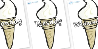 Days of the Week on Ice Creams - Days of the Week, Weeks poster, week, display, poster, frieze, Days, Day, Monday, Tuesday, Wednesday, Thursday, Friday, Saturday, Sunday