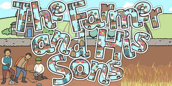 The Farmer and His Sons Display Lettering - letters, stories