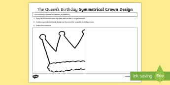 The Queen's Birthday Symmetrical Crown Design Activity Sheet - Worksheet, ACMMG091, year 4 maths, symmetry,